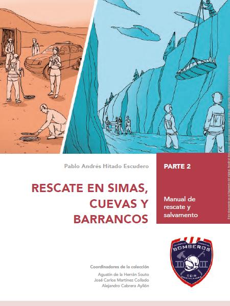 Manual de rescate en simas cuevas y barrancos