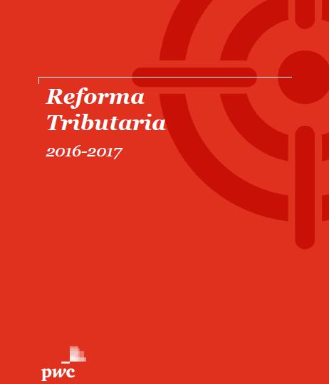 reforma tributaria 2016 2017