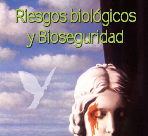 Riesgos Biológicos y Bioseguridad
