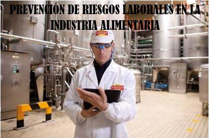 Prevención de Riesgos Laborales en la Industria Alimentaria