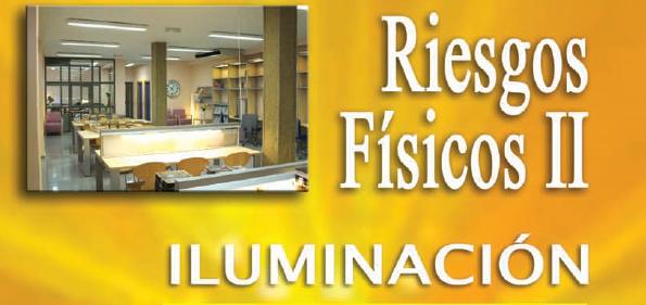Riesgos Físicos de Iluminación