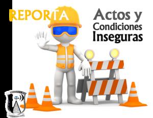 REPORTA ACTOS Y CONDICIONES